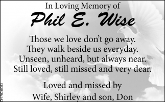 In loving memory of Phil E. Wise