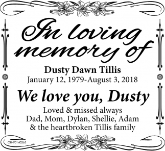 In loving memory of Dusty Dawn Tillis