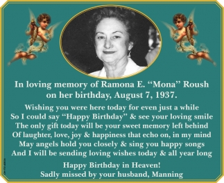 In loving memory of Ramona E. Mona Rush