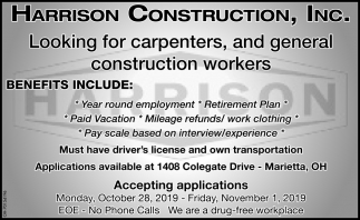 Looking for carpenters, and general construction workers