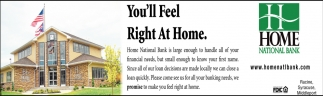 ll Feel Right At Home Home National Bank