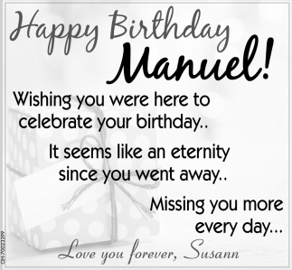 Happy Birthday Manuel