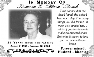 In memory of Ramona E. Mona Roush